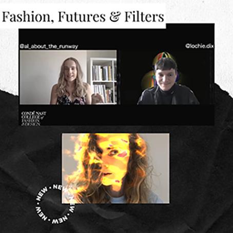 Fashion, Futures & Filters