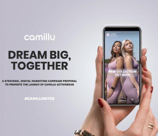 Camillu Launch Campaign: Dream Big, Together