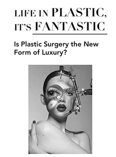 Is Plastic Surgery the New Form of Luxury?