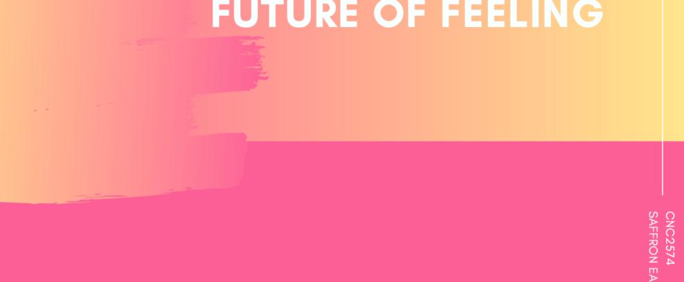 Future of Feeling - Fashion Re-Imagined